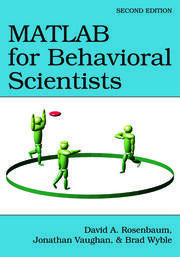 MATLAB for Behavioral Scientists - 2nd Edition book cover