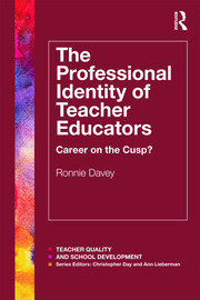 The Professional Identity of Teacher Educators - 1st Edition book cover