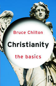 Christianity: The Basics - 1st Edition book cover