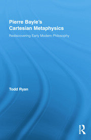 Pierre Bayle's Cartesian Metaphysics - 1st Edition book cover