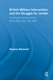 British Military Intervention and the Struggle for Jordan - 1st Edition book cover