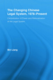 The Changing Chinese Legal System, 1978-Present - 1st Edition book cover