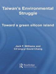 Taiwan's Environmental Struggle - 1st Edition book cover