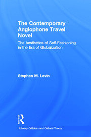 The Contemporary Anglophone Travel Novel - 1st Edition book cover