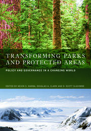 Transforming Parks and Protected Areas - 1st Edition book cover