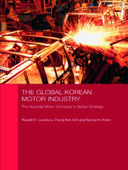 The Global Korean Motor Industry - 1st Edition book cover