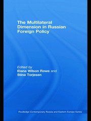The Multilateral Dimension in Russian Foreign Policy - 1st Edition book cover