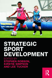 Strategic Sport Development - 1st Edition book cover
