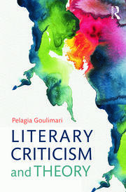 Literary Criticism and Theory - 1st Edition book cover