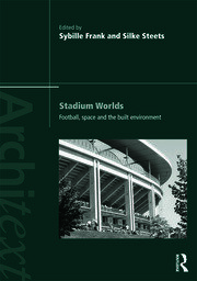 Stadium Worlds - 1st Edition book cover
