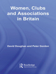 Women, Clubs and Associations in Britain - 1st Edition book cover