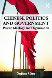 Chinese Politics and Government - 1st Edition book cover