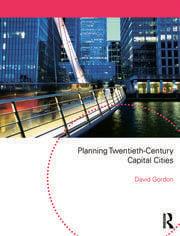 Planning Twentieth Century Capital Cities - 1st Edition book cover