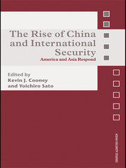 The Rise of China and International Security - 1st Edition book cover
