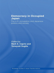 Democracy in Occupied Japan - 1st Edition book cover