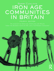 Iron Age Communities in Britain - 4th Edition book cover