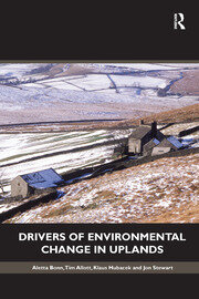 Drivers of Environmental Change in Uplands - 1st Edition book cover