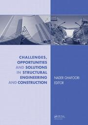 Challenges, Opportunities and Solutions in Structural Engineering and Construction