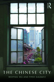 The Chinese City - 1st Edition book cover