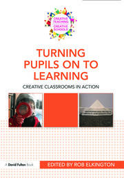Turning Pupils on to Learning - 1st Edition book cover