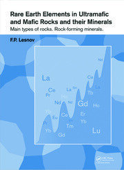 Rare Earth Elements in Ultramafic and Mafic Rocks and their Minerals: Main types of rocks. Rock-forming minerals