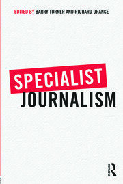 Specialist Journalism - 1st Edition book cover