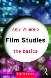 Film Studies: The Basics - 2nd Edition book cover