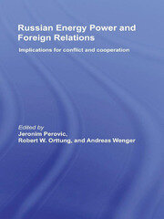 Russian Energy Power and Foreign Relations - 1st Edition book cover