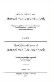 The Collected Letters of Antoni Van Leeuwenhoek - Volume 17