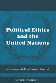 Political Ethics and The United Nations - 1st Edition book cover
