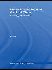 Taiwan's Relations with Mainland China - 1st Edition book cover