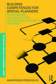 Building Competences for Spatial Planners: Methods and Techniques for Performing Tasks with Efficiency