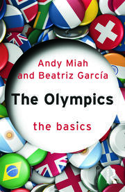 The Olympics: The Basics - 1st Edition book cover