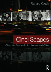 Cine-scapes - 1st Edition book cover