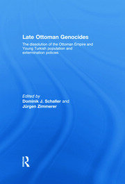 Late Ottoman Genocides - 1st Edition book cover