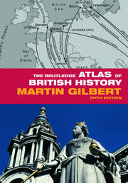 The Routledge Atlas of British History - 5th Edition book cover