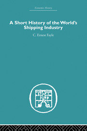 A Short History of the World's Shipping Industry - 1st Edition book cover