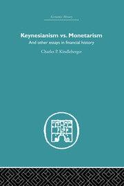 Keynesianism vs. Monetarism - 1st Edition book cover