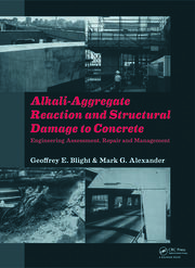 Alkali-Aggregate Reaction and Structural Damage to Concrete: Engineering Assessment, Repair and Management