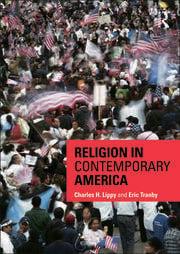Religion in Contemporary America - 1st Edition book cover