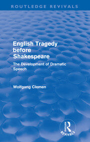 English Tragedy before Shakespeare - 1st Edition book cover