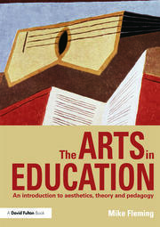 The Arts in Education - 1st Edition book cover