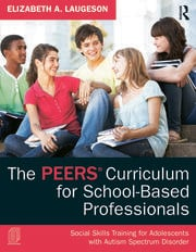 The PEERS Curriculum for School-Based Professionals - 1st Edition book cover