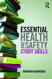Essential Health and Safety Study Skills - 1st Edition book cover