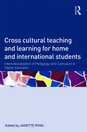 Cross-Cultural Teaching and Learning for Home and International Students - 1st Edition book cover
