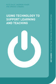 Using Technology to Support Learning and Teaching - 1st Edition book cover