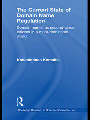 The Current State of Domain Name Regulation - 1st Edition book cover
