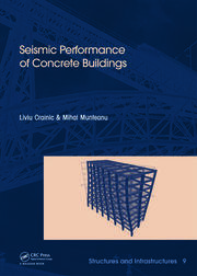 Seismic Performance of Concrete Buildings: Structures and Infrastructures Book Series, Vol. 9