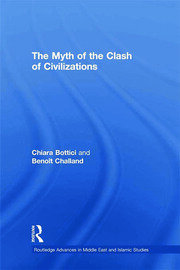 The Myth of the Clash of Civilizations - 1st Edition book cover