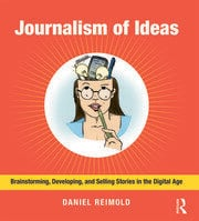 Journalism of Ideas - 1st Edition book cover